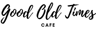 Good Old Times Cafe